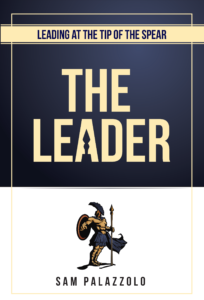 Leading at the Tip of the Spear: The Leader